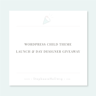 WordPress Child Theme Launch & Day Designer Giveaway