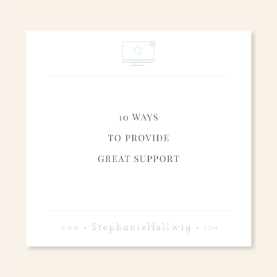 10 Ways to Provide Great Support