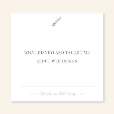 What Disneyland taught me about web design