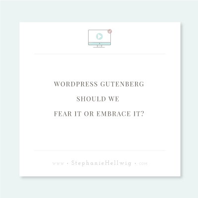 WordPress Gutenberg should we fear it or embrace it?