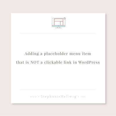 Adding a placeholder menu item that is NOT a clickable link in WordPress